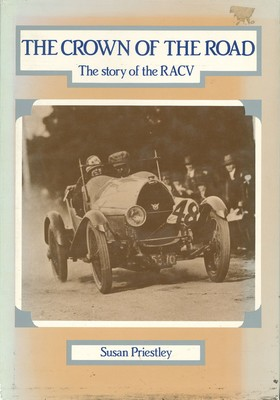 The Crown of the Road The story of the RACV