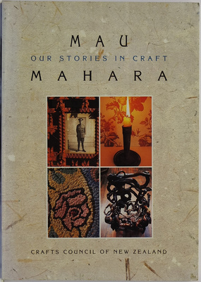 Mau Mahara Our Stories In Craft