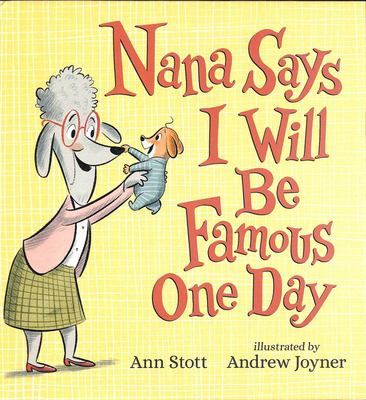 Nana Says I Will Be Famous One Day