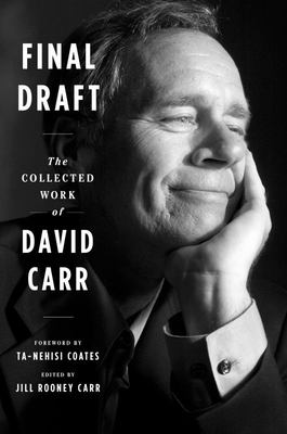 Final Draft - The Collected Work of David Carr