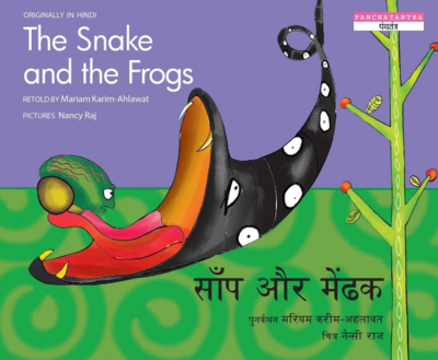 The Snake and the Frogs / Saanp Aur Mendhak (Hindi & English)