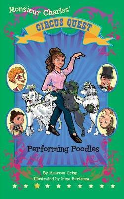 Performing Poodles (#3 Circus Quest)