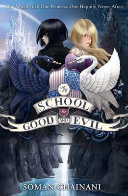 The School for Good and Evil (#1)