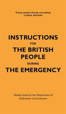 Instructions for the British People in the Emergency 2020