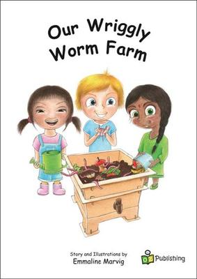 Our wriggly Worm Farm
