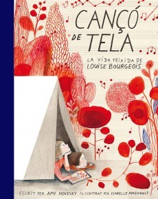 Can?? de tela: La vida teixida de Louise Bourgeois / Cloth Lullaby: The Woven Life of Louise Bourgeois