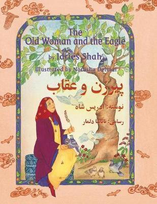 Old Woman & the Eagle, The (Bilingual Dari & English)
