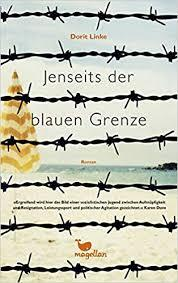 Jenseits der blauen Grenze / Beyond the Blue Border (German)