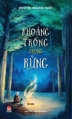Khoang Trong Trong Rung / The Gap in the Forest (Vietnamese)