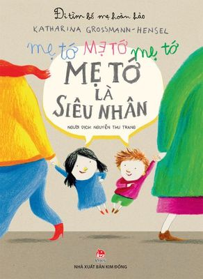 Me To La Sieu Nhan / My Mum is a Superhero (Vietnamese)