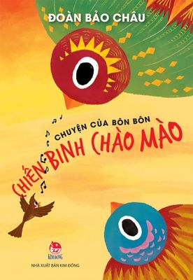 Chuyen Cua Bon Bon, Chien Binh Chao Mao / The Story of Bon Bon, Welcome Warrior (Vietnamese)