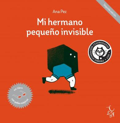 Mi hermano pequeño invisible/ My Invisible Little Brother (Spanish)
