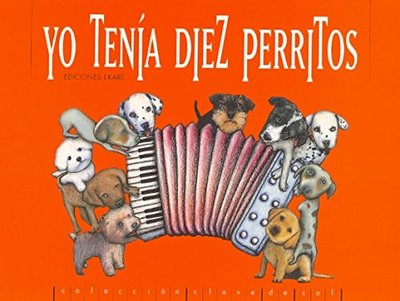 Yo tenía diez perritos / I had ten puppies (Spanish)