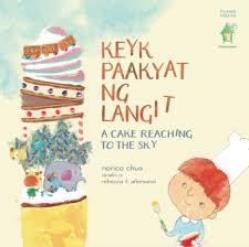 Keyk Paakyat Ng Langit / A Cake Reaching to the Sky (Tagalog & English)
