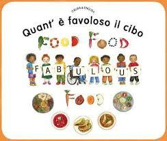 Food, Food, Fabulous Food (Italian & English)