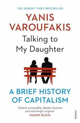 Talking to My Daughter - A Brief History of Capitalism