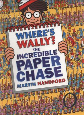 Where's Wally? The Incredible Paper Chase (#7 Where's Wally)