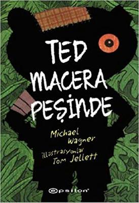 Ted Macera Pesinde/ Ted Goes Wild  (Ted #1) (Turkish)