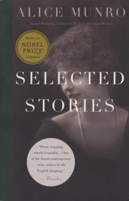 Alice Munro - Selected Stories