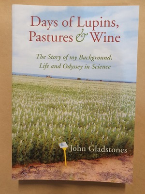 Days of Lupins, Pastures and WineThe Story of My Background, Life and Odyssey in Science