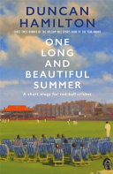 One Long and Beautiful Summer - A Short Elegy for Red-Ball Cricket