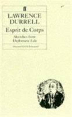 Esprit de Corps - Sketches from Diplomatic Life