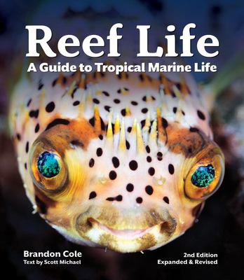 Reef Life - A Guide to Tropical Marine Life
