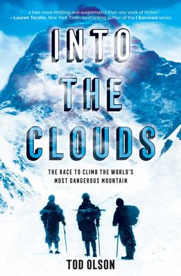 Into the Clouds - The Race to Climb the World's Most Dangerous Mountain