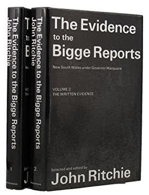 The Evidence to the Bigge Reports - New South Wales under Governor Macquarie