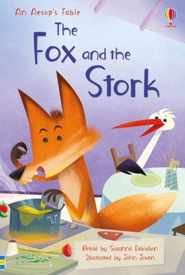 The Fox and the Stork (Usborne First Reading Series 4 )