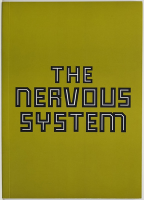 The Nervous System - Twelve Artists Explore Images and Identities in Crisis