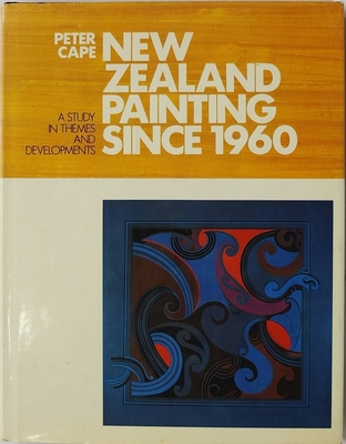 New Zealand Painting Since 1960. A study in themes and developments