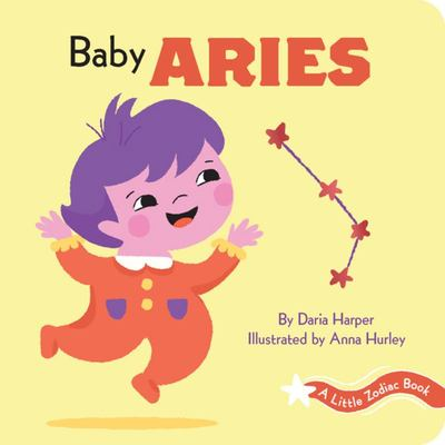 Baby Aries - A Little Zodiac Book