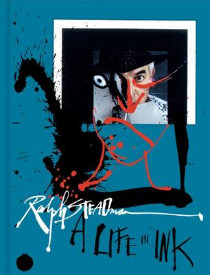 Ralph Steadman - A Life in Ink