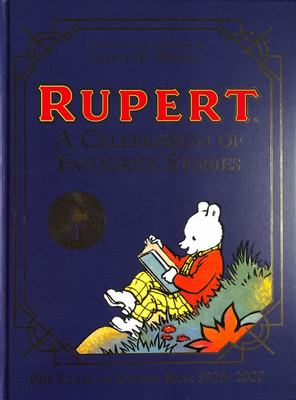 Rupert Bear: a Celebration of Favourite Stories
