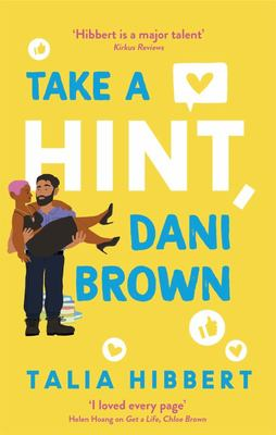 Take a Hint, Dani Brown - A Novel