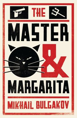 The Master and Margarita (Alma Classics)
