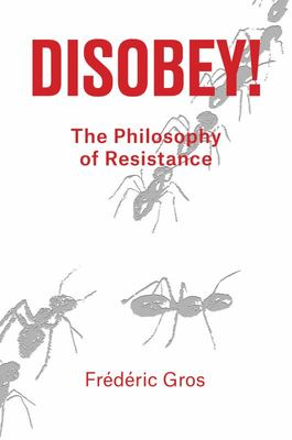 Disobey - A Guide to Ethical Resistance