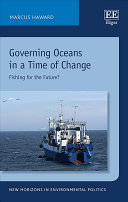 Governing Oceans in a Time of Change - Fishing for the Future?