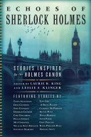Echoes of Sherlock Holmes - Stories Inspired by the Holmes Canon