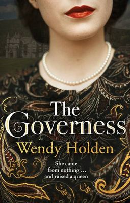 The Governess - She Came from Nothing and Raised a Queen