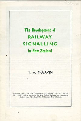 The Development of Railway Signalling in New Zealand