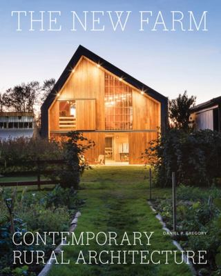 The New Farm - Contemporary Rural Style