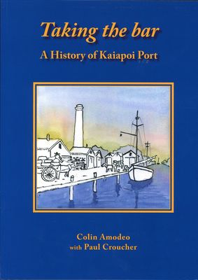 Taking the Bar - A History of Kaiapoi Port