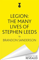 Legion: the Many Lives of Stephen Leeds - Collected Legion, Legion: Skin Deep and Legion: Lies of the Beholder