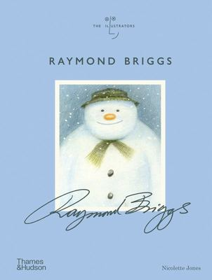 Raymond Briggs - The Illustrators Series