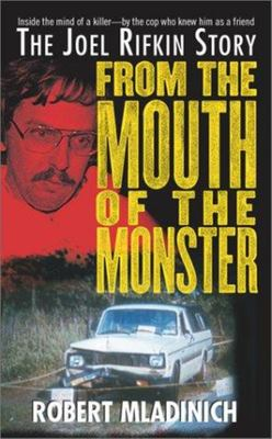 From the Mouth of the Monster - The Joel Rifkin Story