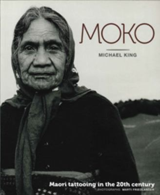 Moko: Maori Tattooing in the 20th Century