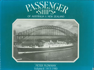Passenger ships of Australia and New Zealand Volume II 1913-1980