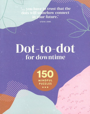 Dot-To-Dot for Downtime - 150 Great Drawing Puzzles
